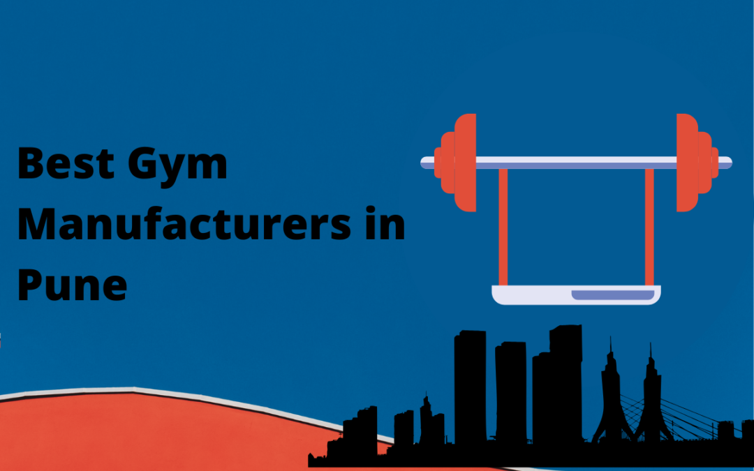 Best Gym Manufacturers in Pune