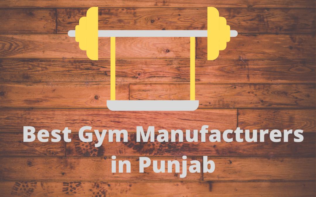 Best Gym Manufacturers in Punjab