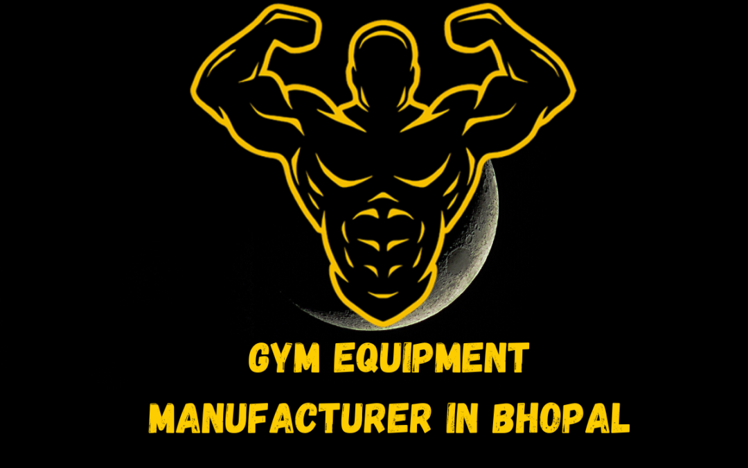 Gym Equipment Manufacturer in Bhopal
