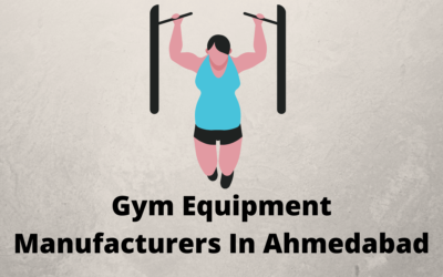 Best Gym Equipment Manufacturers In Ahmedabad