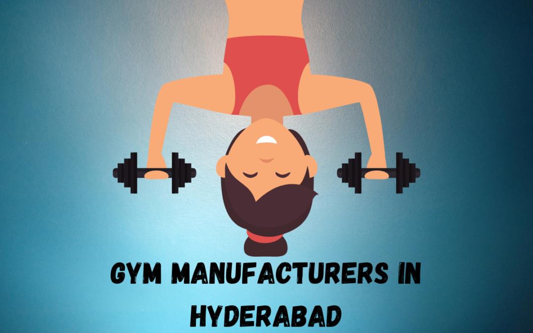 Gym Manufacturers In Hyderabad