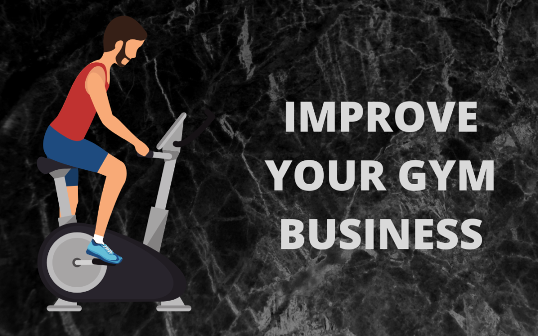 Improve Your Gym Business