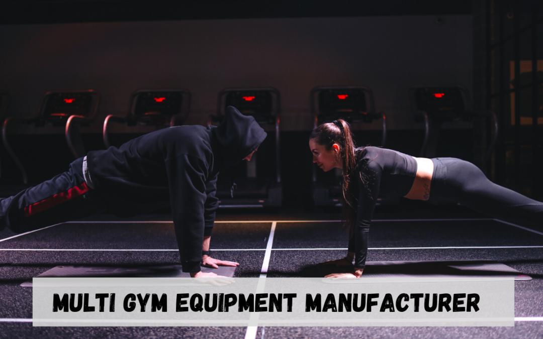 Multi Gym Equipment Manufacturer in India