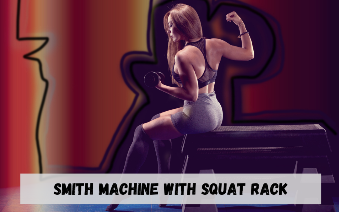 Smith Machine with Squat Rack Price, Benefits, Exercises, Manufacturer in India