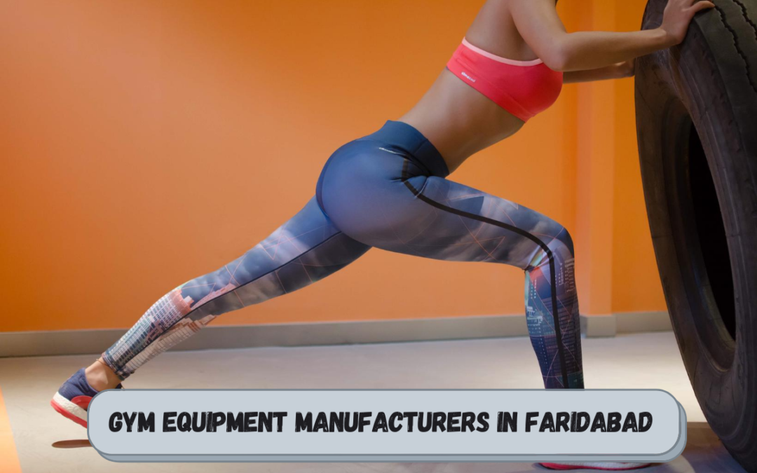 Best Gym Equipment Manufacturers in Faridabad