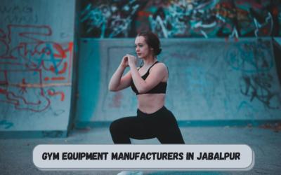 Best Gym Equipment Manufacturers in Jabalpur