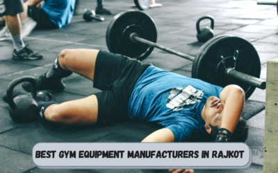 Best Gym Equipment Manufacturers in Rajkot