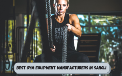 Best Gym Equipment Manufacturers in Sangli