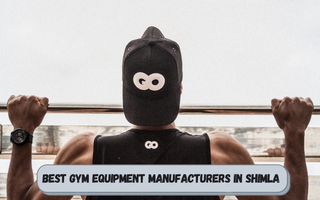 Best Gym Equipment Manufacturers in Shimla