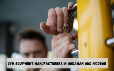 Best Gym Equipment Manufacturers in Andaman and Nicobar