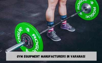 Best Gym Equipment Manufacturers in Varanasi
